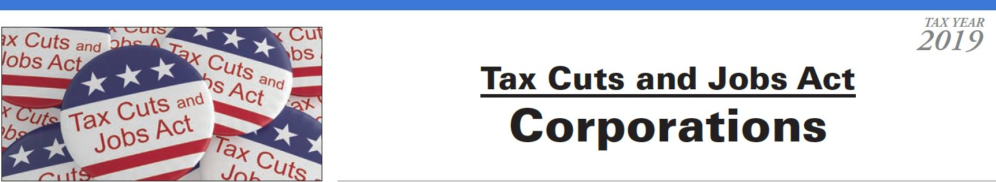 Tax Cuts and Jobs Act Corporations