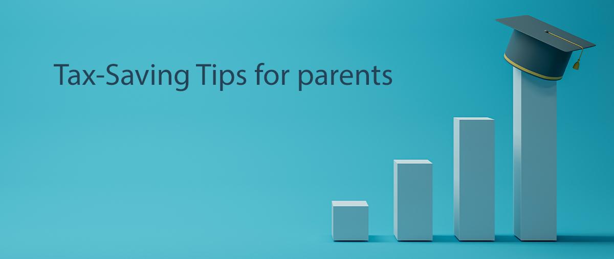 Parents Tax savings